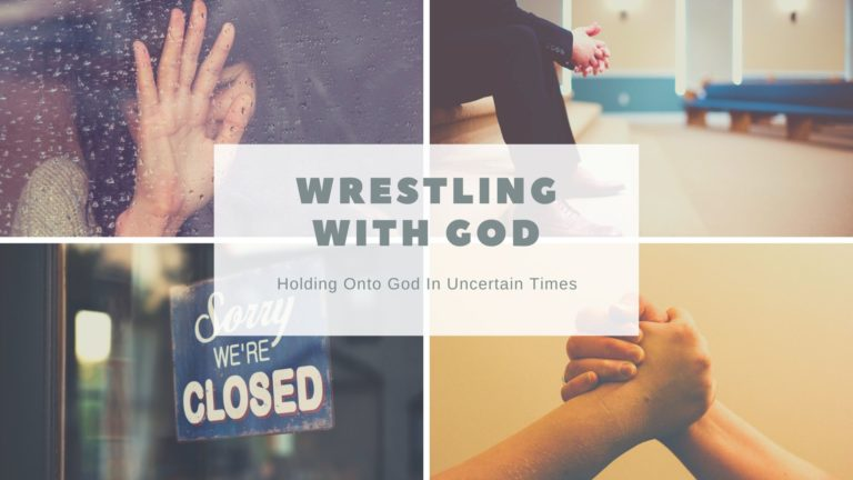 Holding Onto God In Uncertain Times