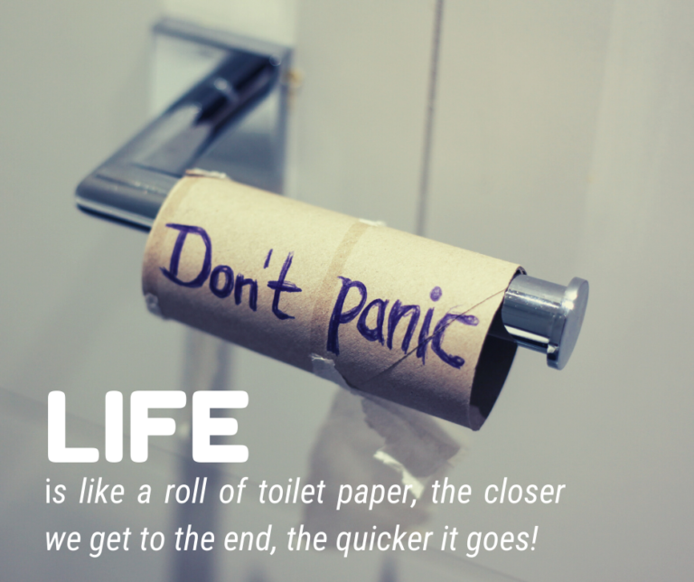 Life is Like a Roll of Toilet Paper…