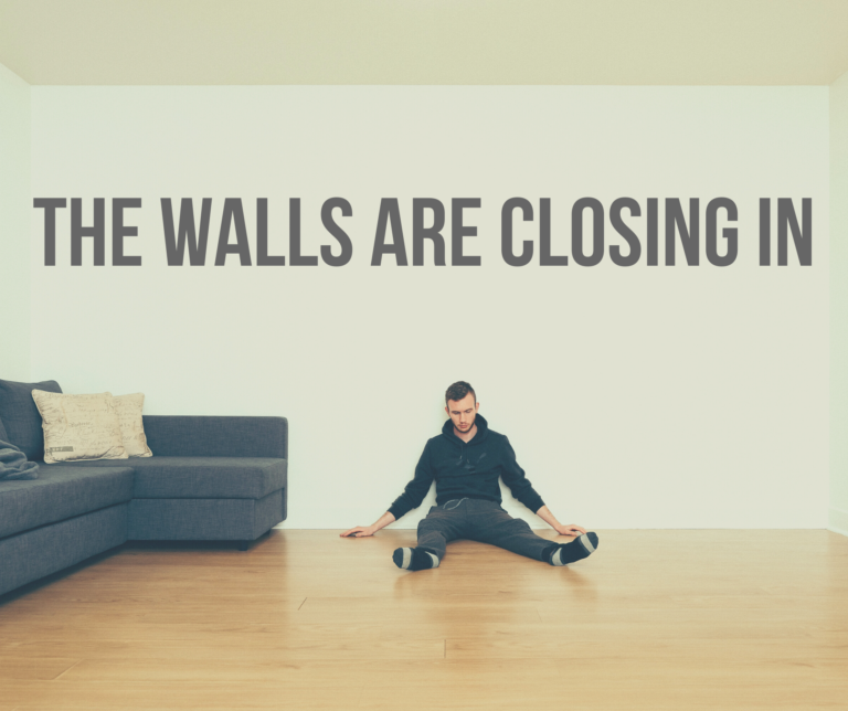 The Walls Are Closing In