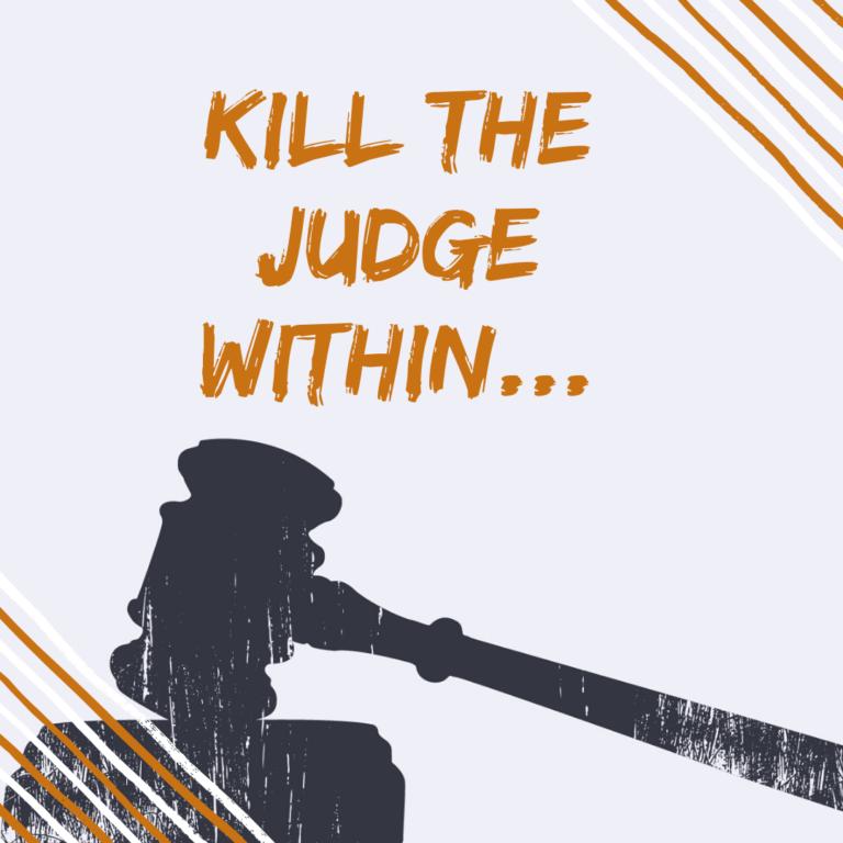 Kill The Judge Within