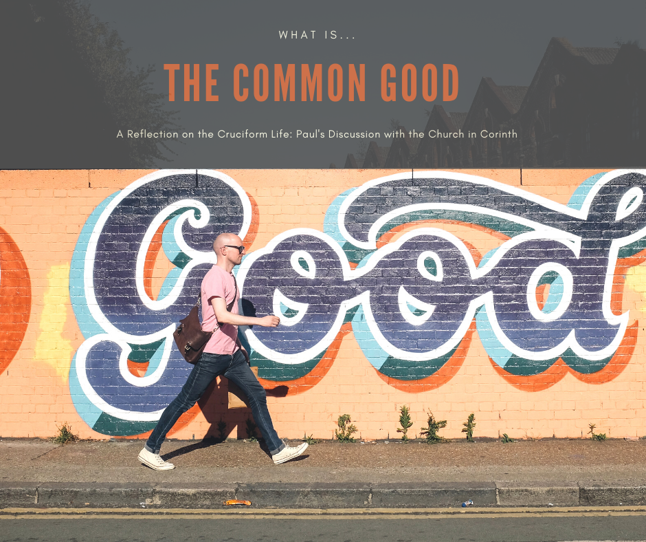 Read more about the article The Common Good