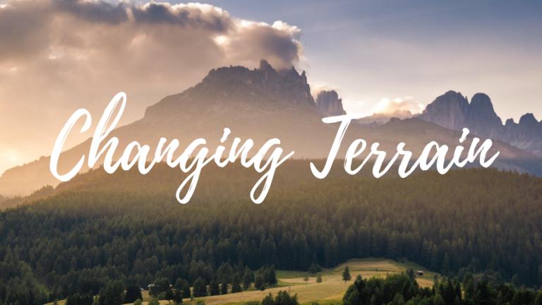 Changing Terrain